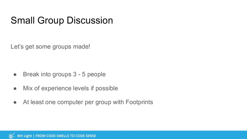 Small Group Discussion Let's get some groups ma...
