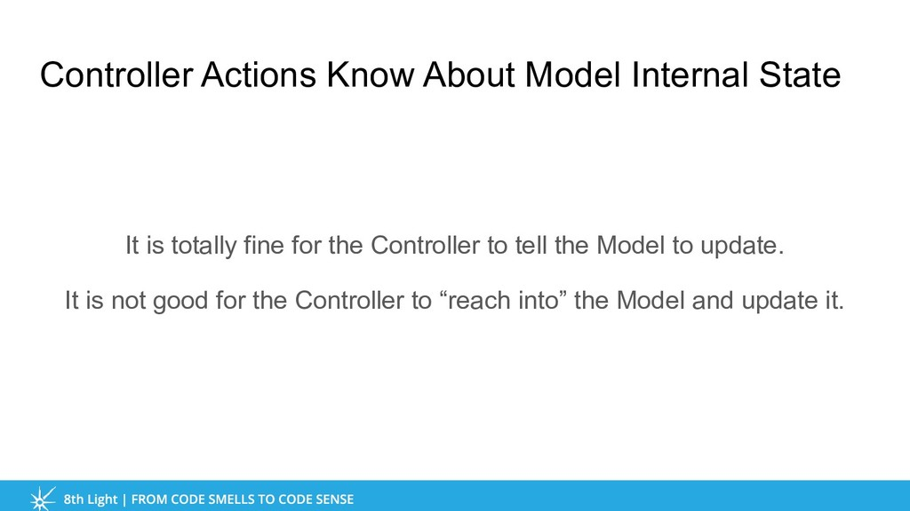 Controller Actions Know About Model Internal St...