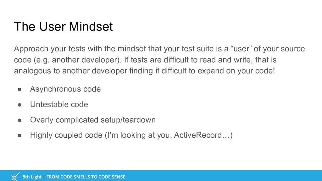 The User Mindset Approach your tests with the m...