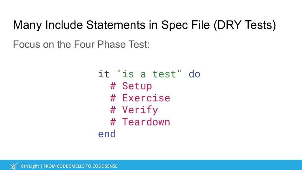 Many Include Statements in Spec File (DRY Tests...