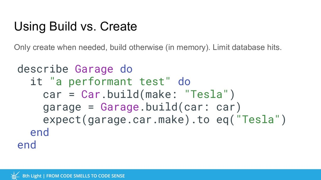 Using Build vs. Create Only create when needed,...