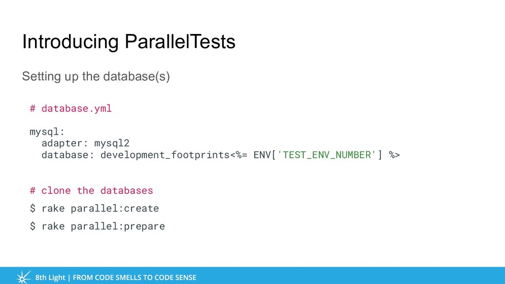 Introducing ParallelTests Setting up the databa...