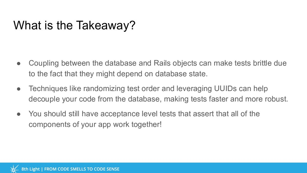 What is the Takeaway? ● Coupling between the da...