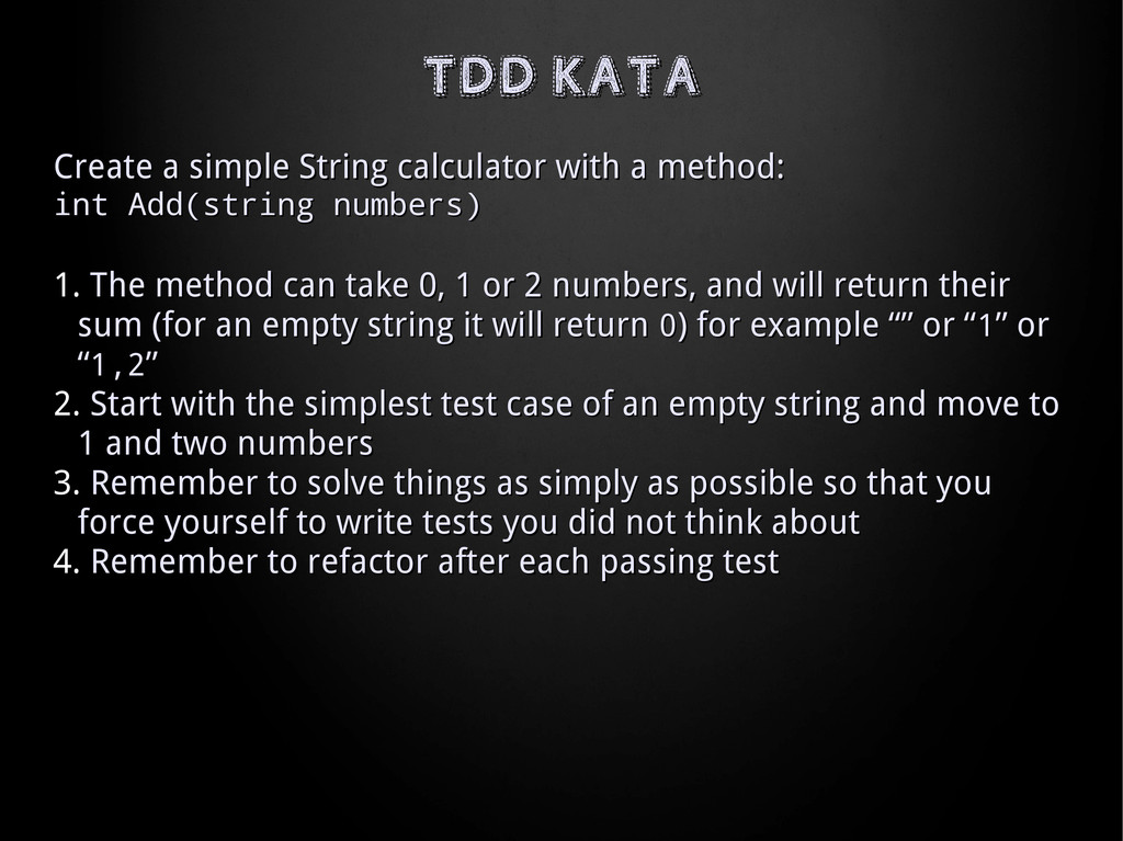 Create a simple String calculator with a method...