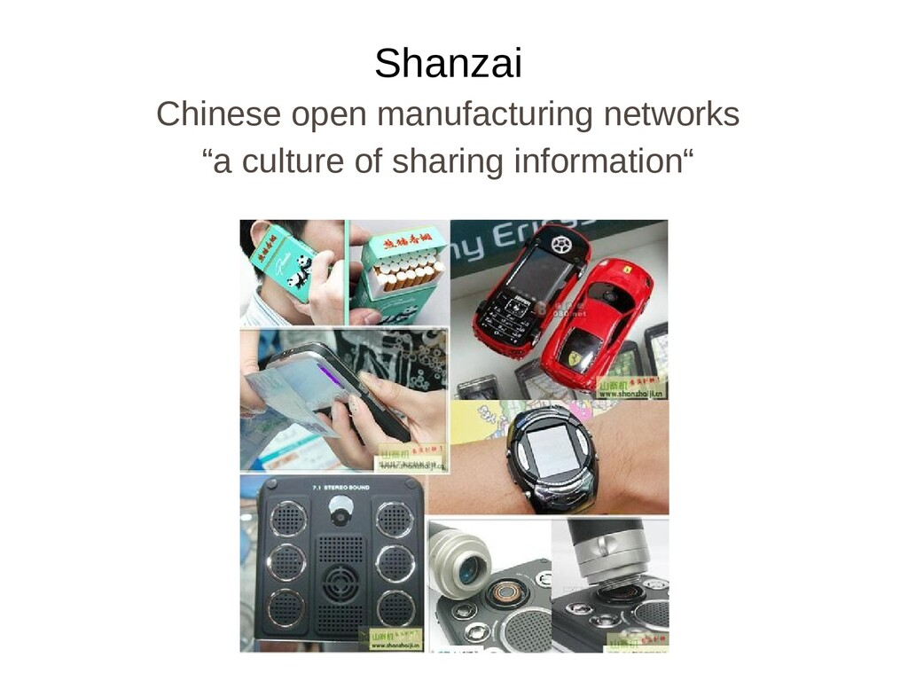"""Shanzai Chinese open manufacturing networks """"a ..."""