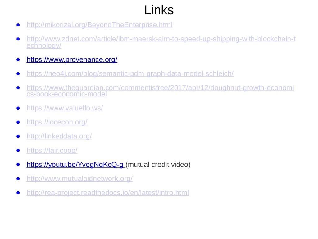 Links ● http://mikorizal.org/BeyondTheEnterpris...