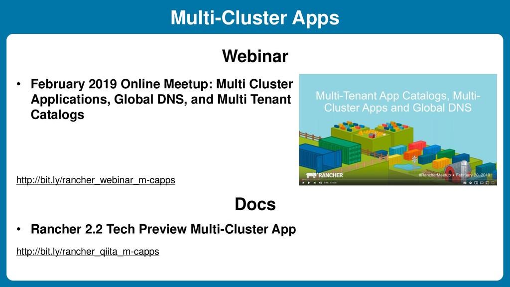 • February 2019 Online Meetup: Multi Cluster Ap...