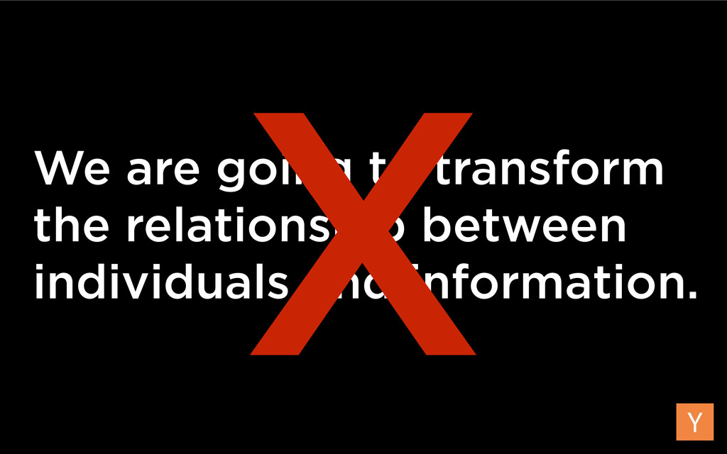 We are going to transform the relationship betw...