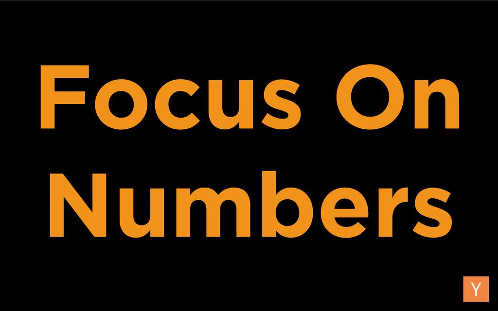 Focus On Numbers