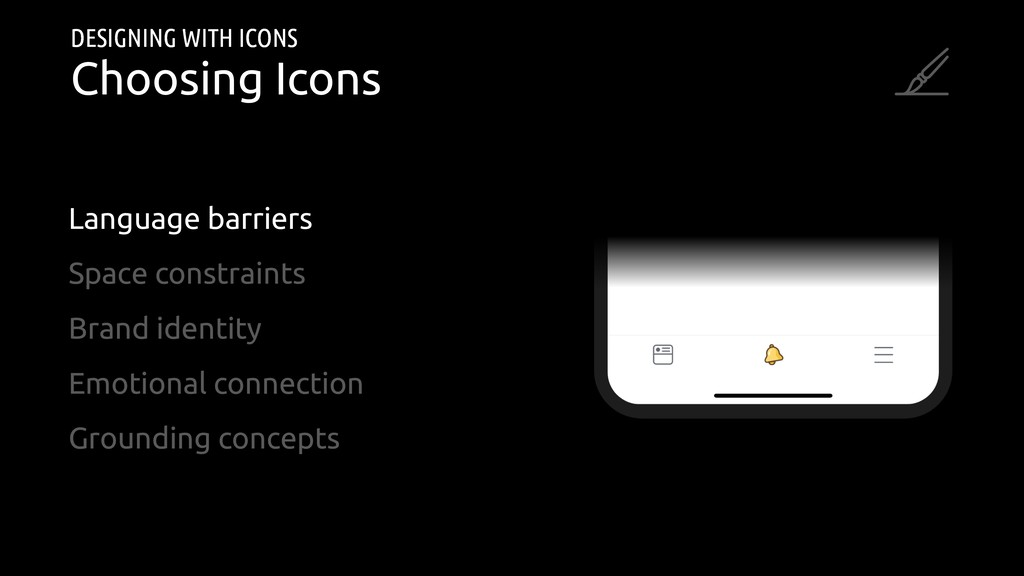 DESIGNING WITH ICONS Choosing Icons Language ba...