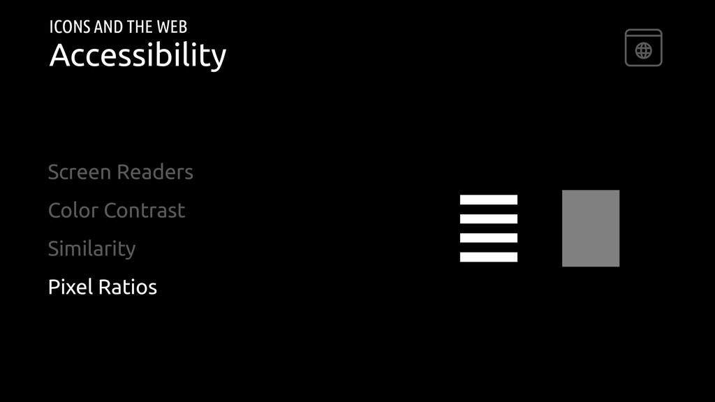 ICONS AND THE WEB Accessibility Screen Readers ...