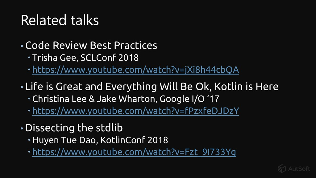 Related talks • Code Review Best Practices  Tr...