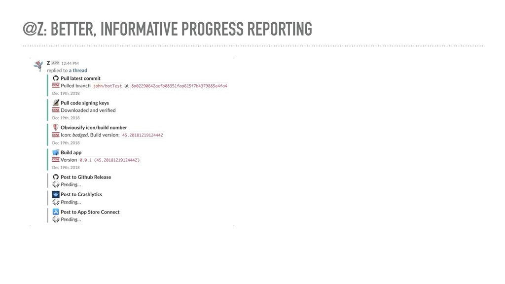 @Z: BETTER, INFORMATIVE PROGRESS REPORTING