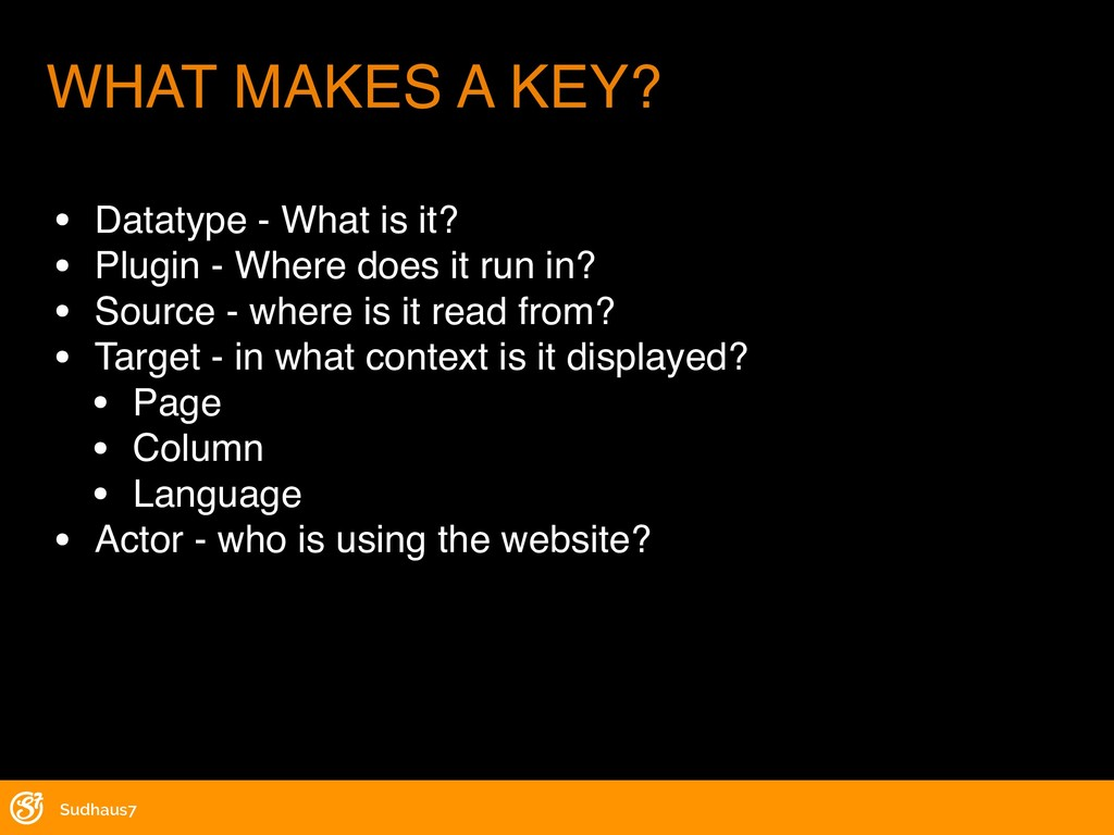 WHAT MAKES A KEY? • Datatype - What is it? • Pl...