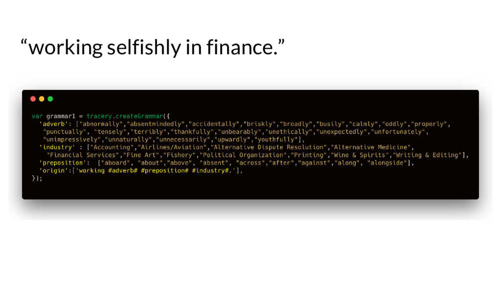 """""""working selfishly in finance."""""""