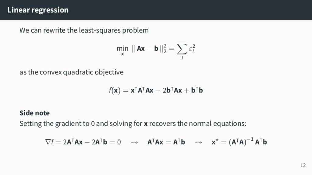 Linear regression We can rewrite the least-squa...