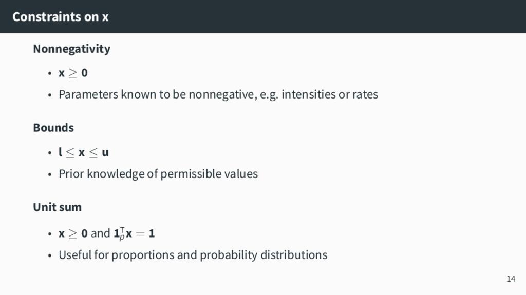 Constraints on x Nonnegativity • x ≥ 0 • Parame...