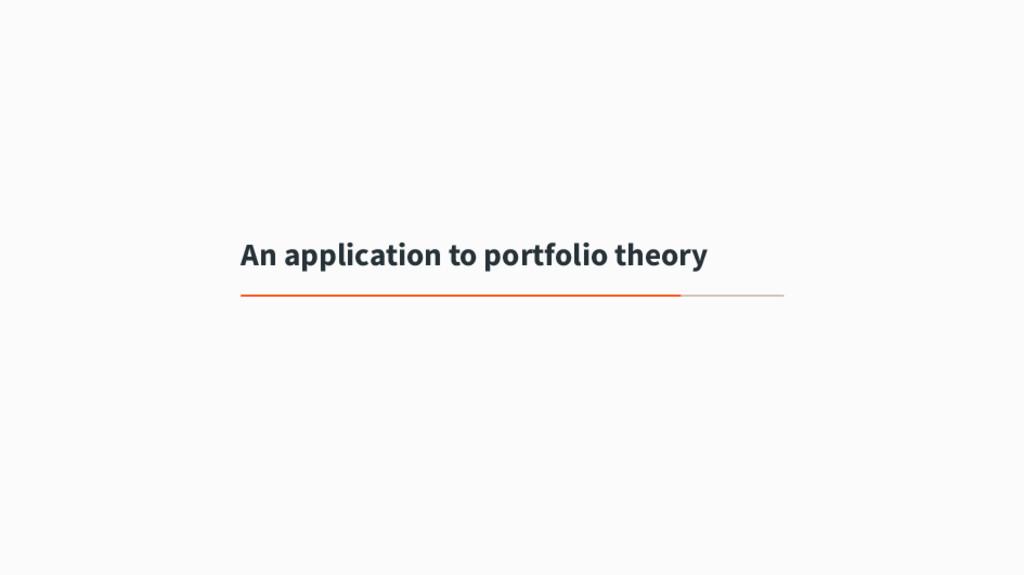 An application to portfolio theory