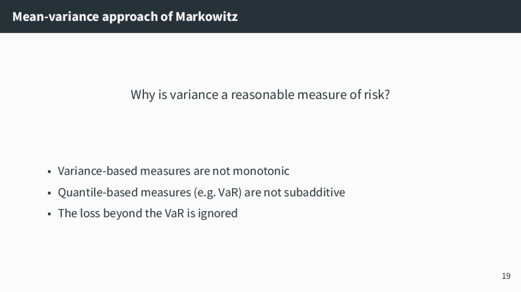 Mean-variance approach of Markowitz Why is vari...
