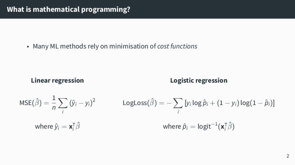What is mathematical programming? • Many ML met...