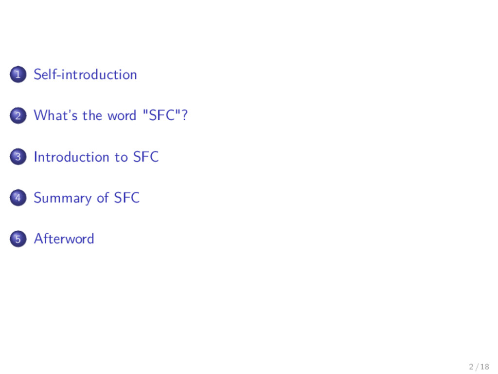 "1 Self-introduction 2 What's the word ""SFC""? 3 ..."