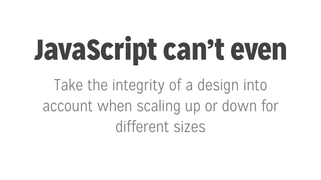 JavaScript can't even Take the integrity of a d...