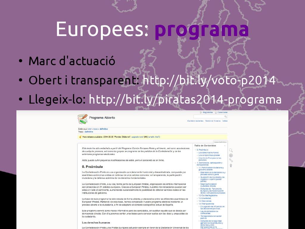 Europees: programa ● Marc d'actuació ● Obert i ...