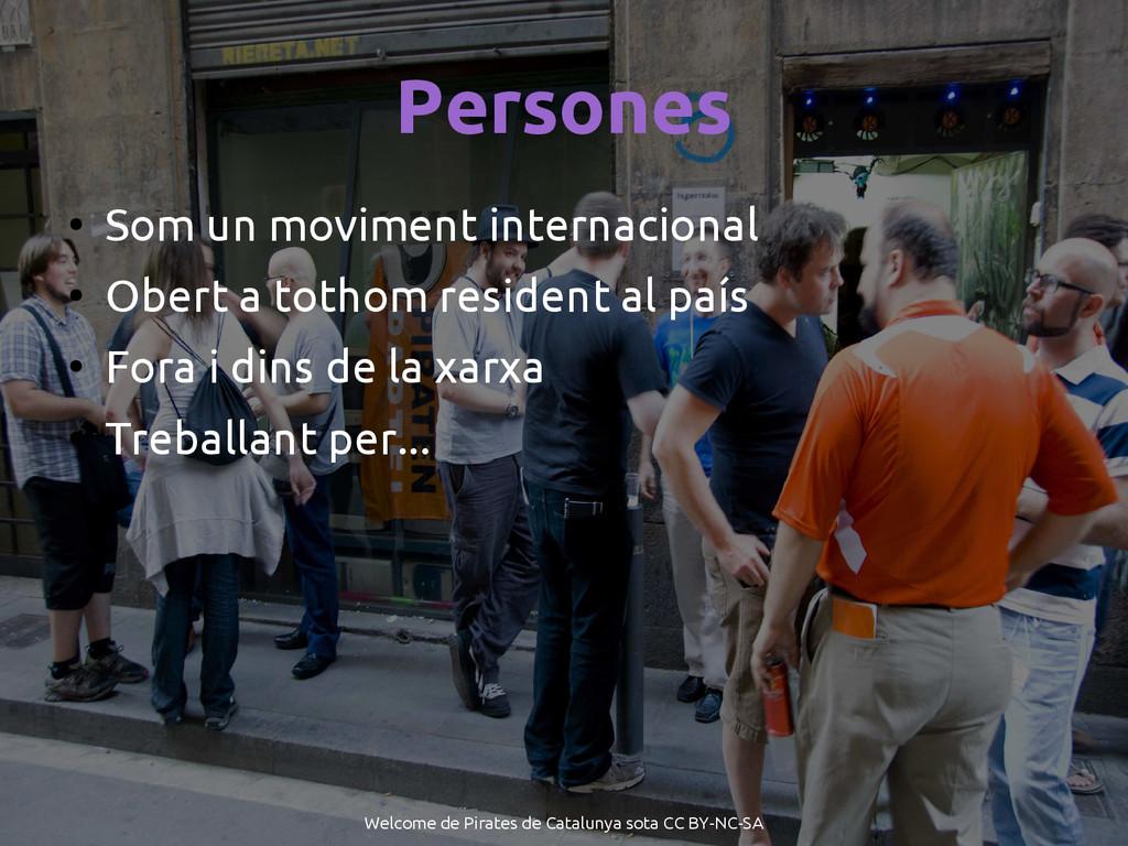Persones ● Som un moviment internacional ● Ober...