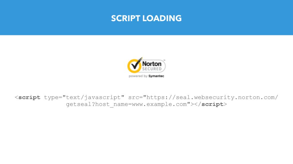 "SCRIPT LOADING <script type=""text/javascript"" s..."