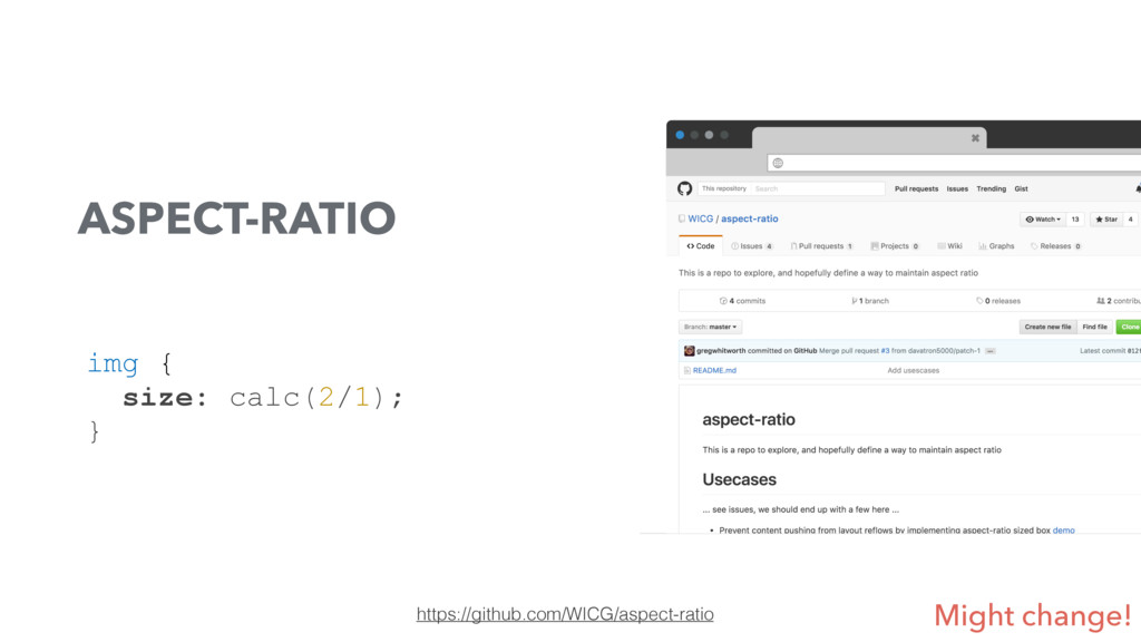 https://github.com/WICG/aspect-ratio ASPECT-RAT...