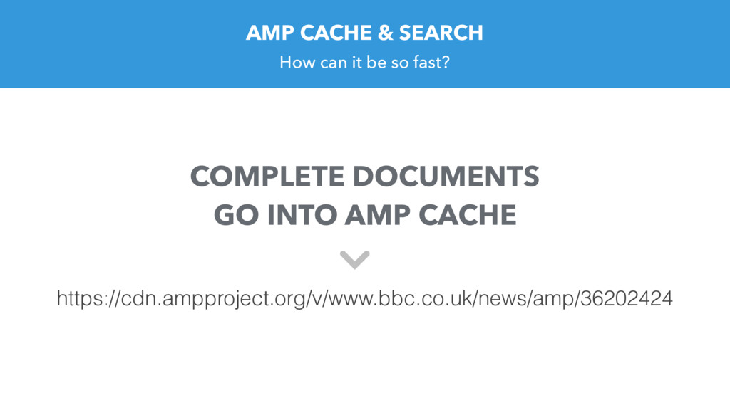 AMP CACHE & SEARCH How can it be so fast? https...