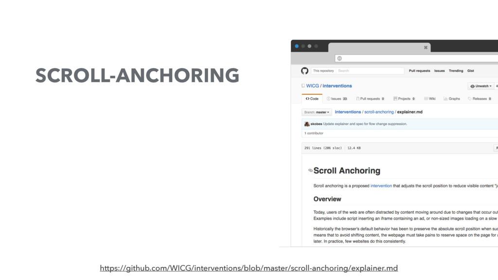 SCROLL-ANCHORING https://github.com/WICG/interv...