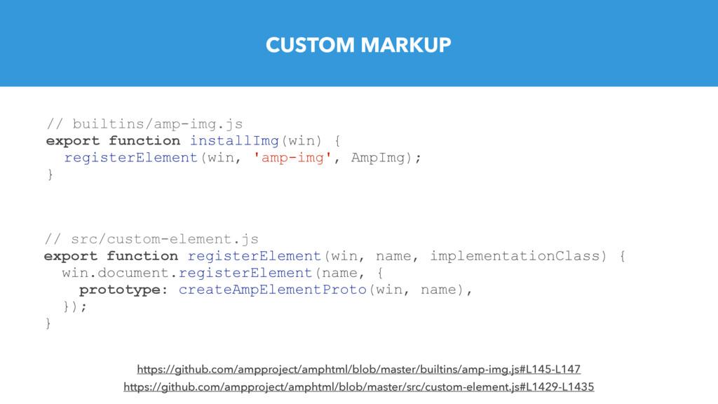 CUSTOM MARKUP // src/custom-element.js export f...