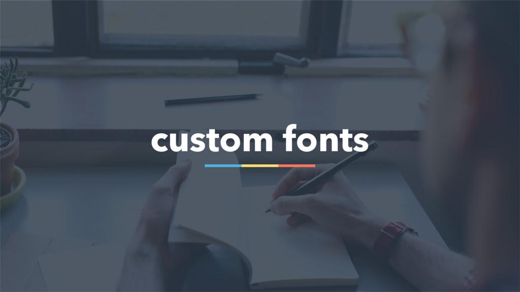 68 custom fonts