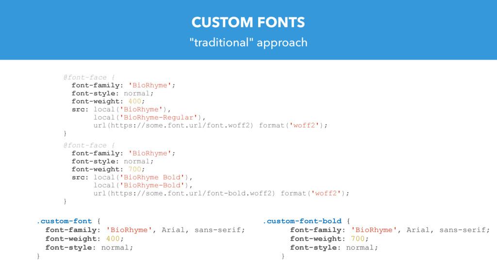 CUSTOM FONTS @font-face { font-family: 'BioRhym...