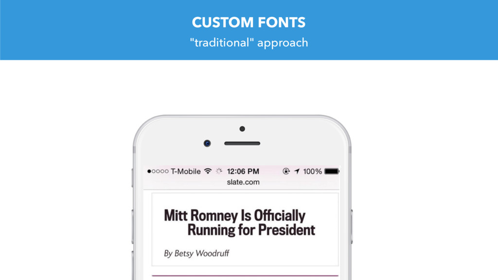 """""""traditional"""" approach CUSTOM FONTS"""