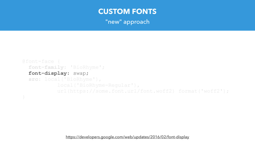 """new"" approach CUSTOM FONTS @font-face { font-f..."