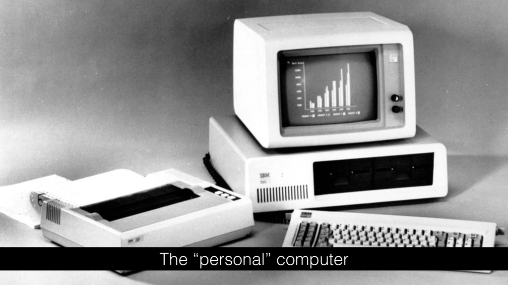 "The ""personal"" computer"