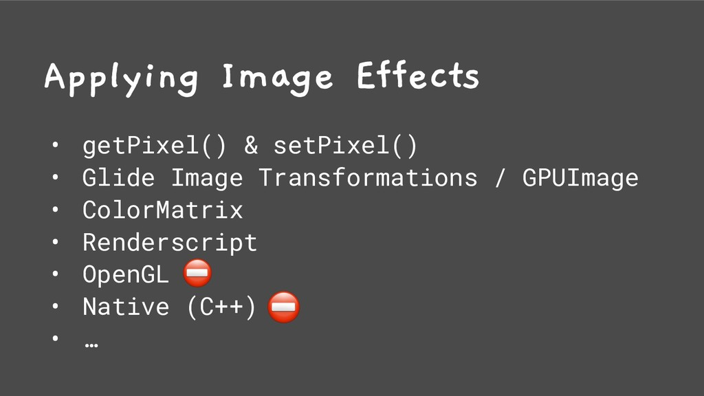 Applying Image Effects • getPixel() & setPixel(...
