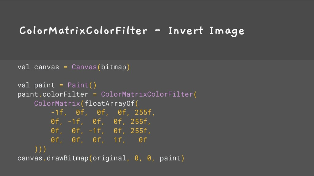 ColorMatrixColorFilter - Invert Image val canva...
