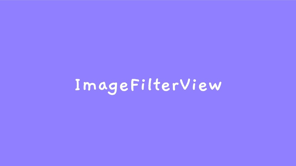 ImageFilterView