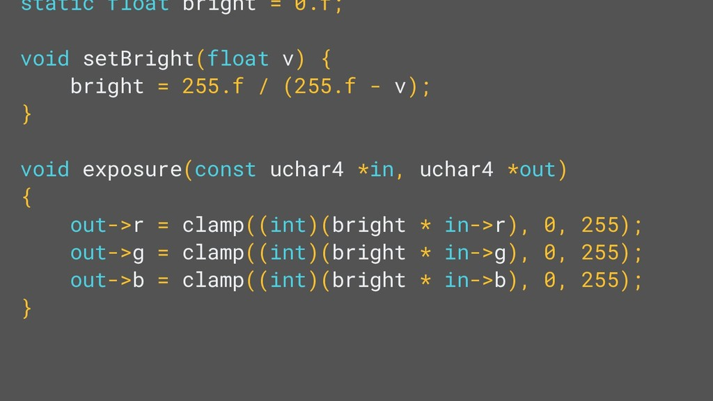 static float bright = 0.f; void setBright(float...