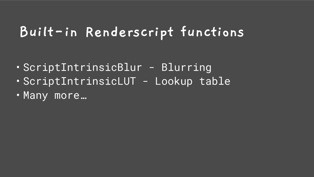 Built-in Renderscript functions • ScriptIntrins...