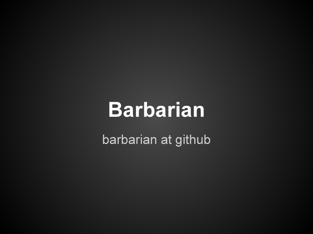 barbarian at github Barbarian