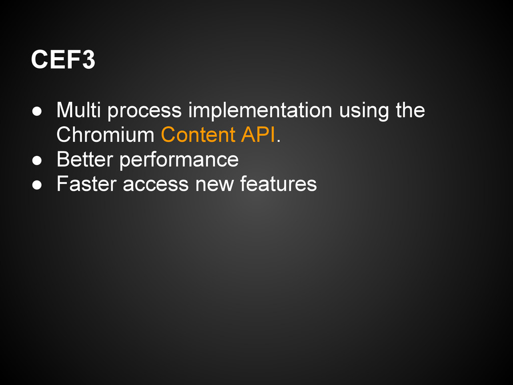 CEF3 ● Multi process implementation using the C...