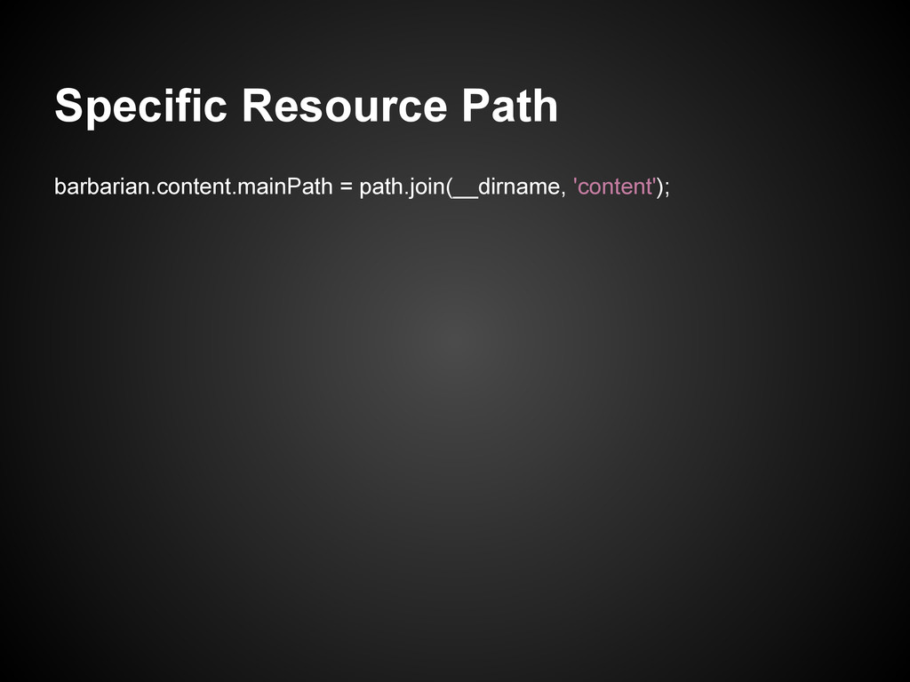 Specific Resource Path barbarian.content.mainPa...