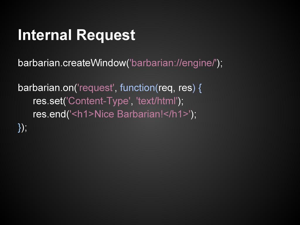 Internal Request barbarian.createWindow('barbar...
