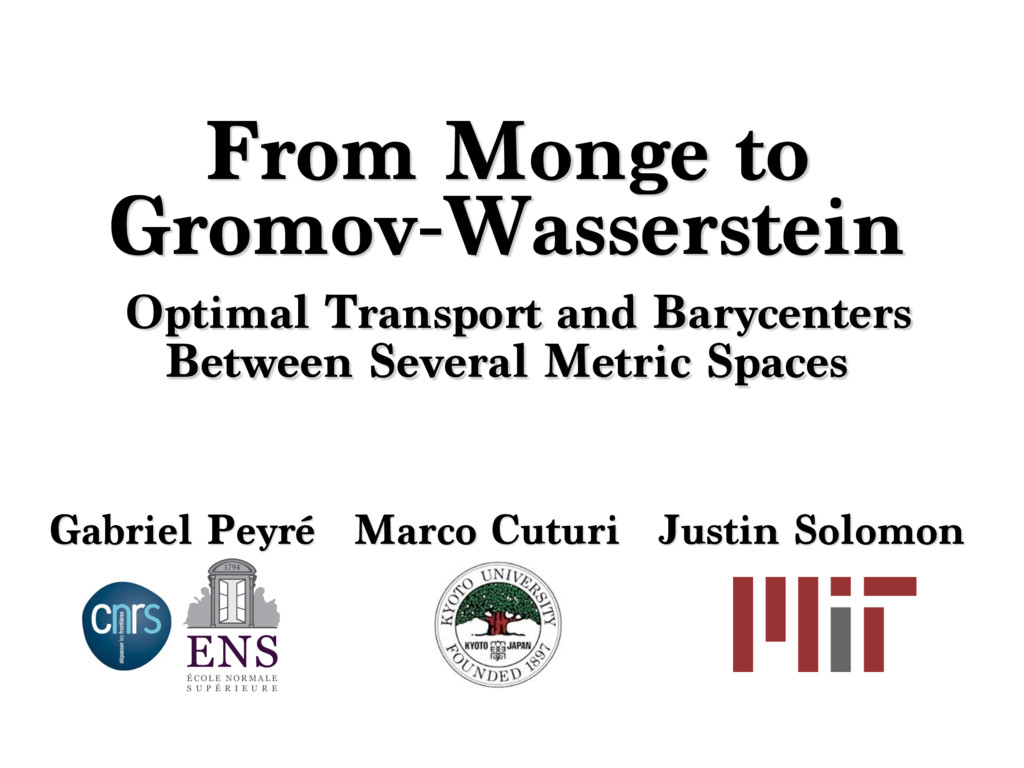 From Monge to Gromov-Wasserstein Optimal Transp...