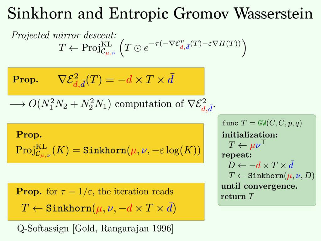 Sinkhorn and Entropic Gromov Wasserstein Projec...