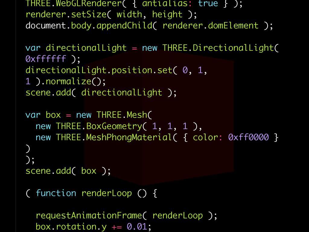 THREE.WebGLRenderer( { antialias: true } ); ren...